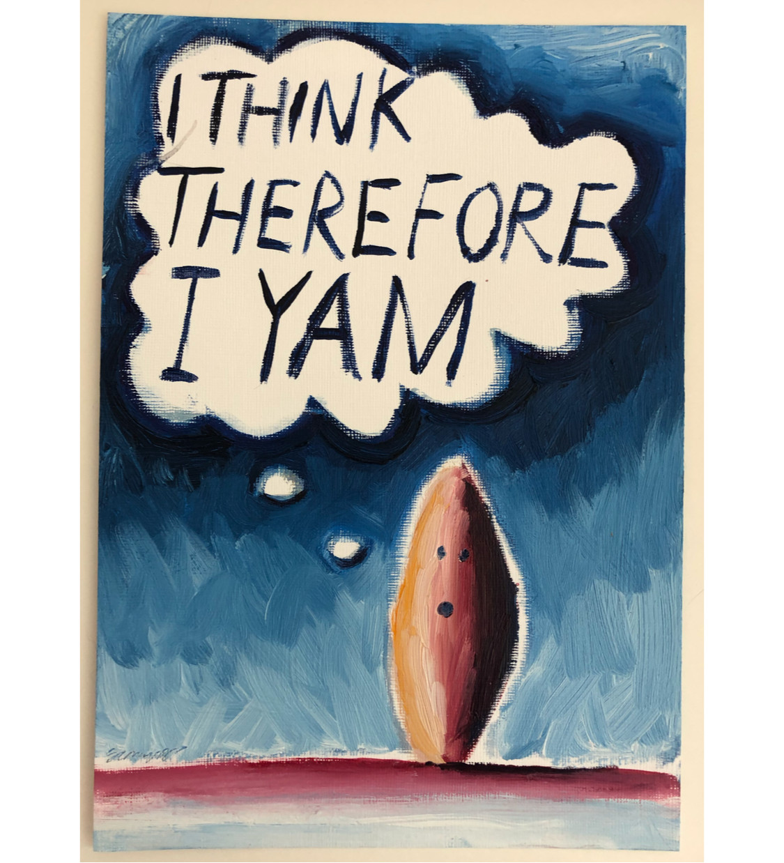 I think therefore I yam